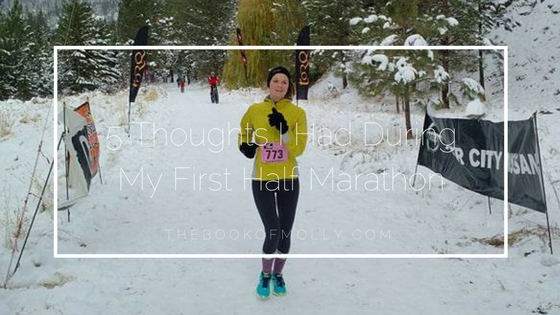5 Thoughts I Had During My First Half Marathon
